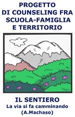 vai alla pagina dedicata al progetto psicopedagogico Il Sentiero